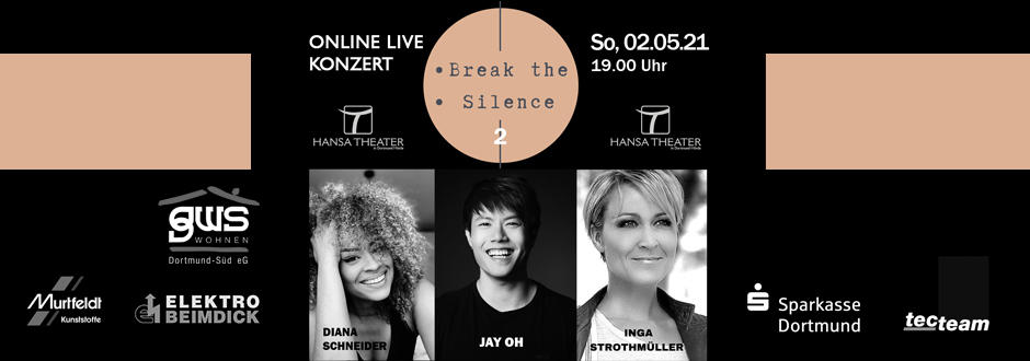 BREAK THE SILENCE - HIER TICKETS SICHERN!
