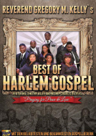 Rev. Gregory M. Kelly & The Best Of Harlem Gospel